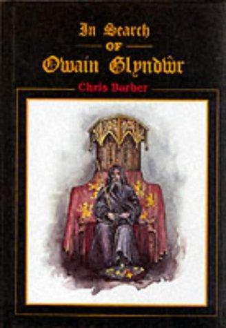 In Search of Owain Glyndwr
