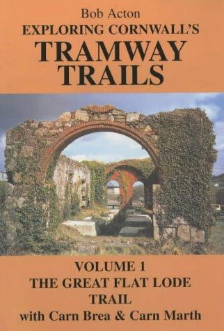 Download Exploring Cornwall's Tramway Trails