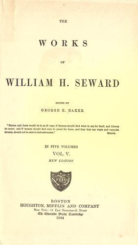 The works of William H. Seward
