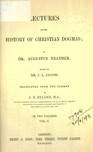 Lectures on the history of Christian dogmas