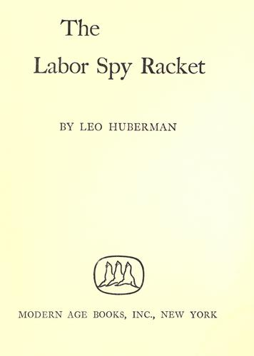 Download The labor spy racket