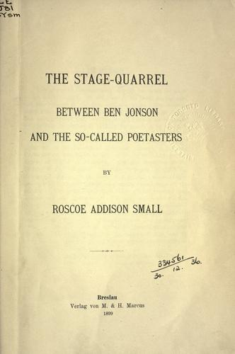 Download The stage-quarrel between Ben Jonson and the so-called poestasters.