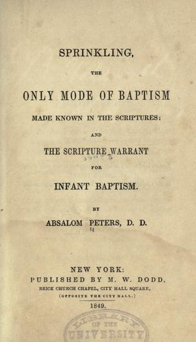Sprinkling the only mode of baptism made known in the Scriptures