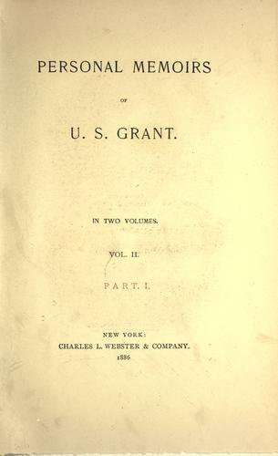 Download Personal memoirs of U.S. Grant.