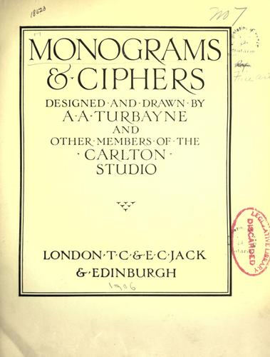 Monograms & ciphers by A. A. Turbayne