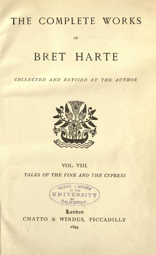 The  complete works of Bret Harte.
