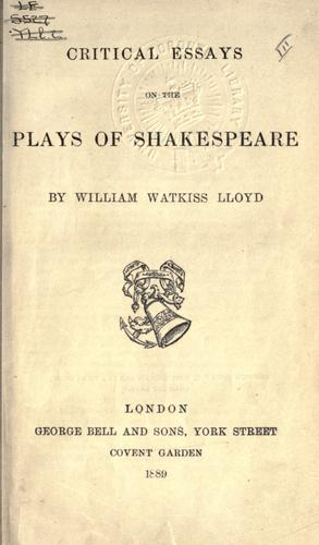 Critical essays on the plays of Shakespeare.