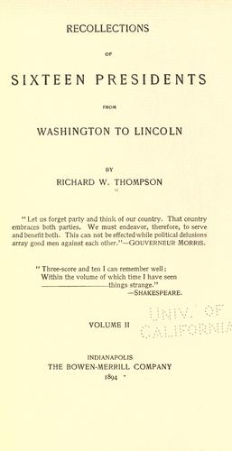 Download Recollections of sixteen presidents from Washington to Lincoln