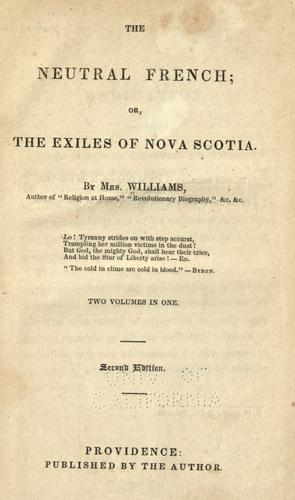 The neutral French, or, The exiles of Nova Scotia