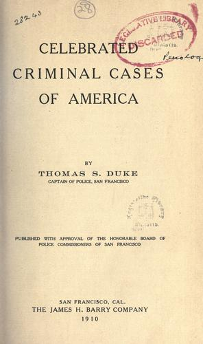 Celebrated criminal cases of America