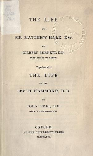 The life of Sir Matthew Hale, Knt.