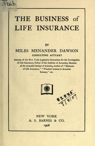 The business of life insurance.