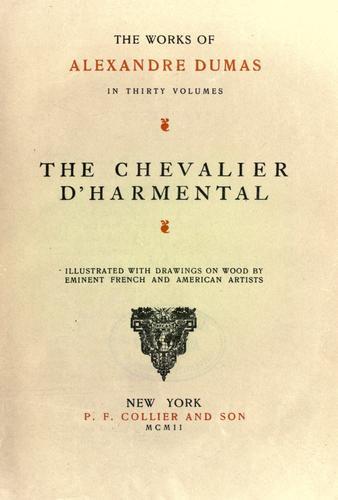 The Chevalier d'Harmental.