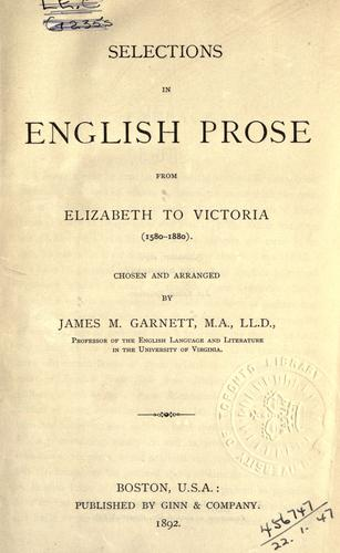 Download Selections in English prose from Elizabeth to Victoria, 1580-1880.