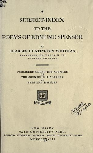A subject-index to the poems of Edmund Spenser.