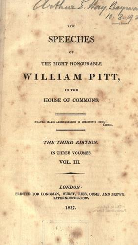Download The speeches of the Right Honourable William Pitt, in the House of Commons.