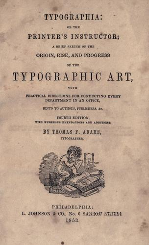 Typographia, or, The printer's instructor