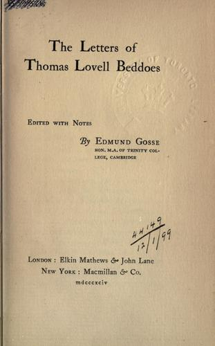 The letters of Thomas Lovell Beddoes.