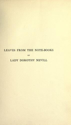 Leaves from the note-books of Lady Dorothy Nevill