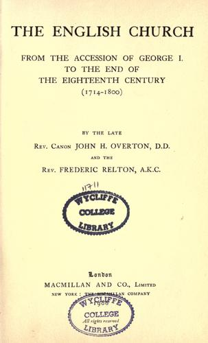 The English Church from the accession of George I. to the end of the eighteenth century, 1714-1800