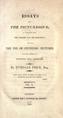 Download Essays on the picturesque, as compared with the sublime and the beautiful