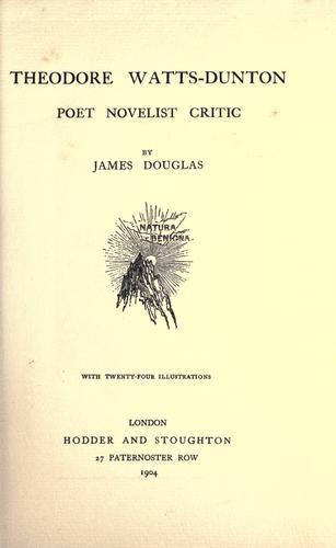 Download Theodore Watts-Dunton, poet, novelist, critic