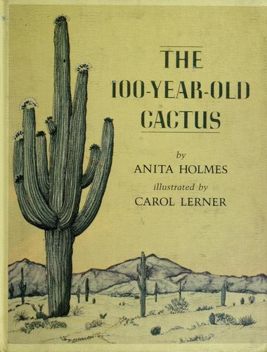 The 100-year-old cactus