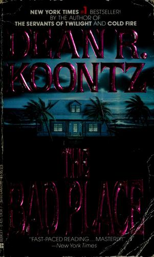 The bad place by Dean R. Koontz.