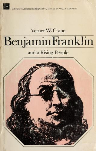 Download Benjamin Franklin and a rising people. —