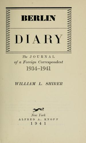 Berlin diary by William L. Shirer