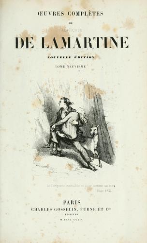 Oeuvres complètes de Alphonse de Lamartine.