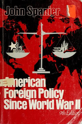 American Foreign Policy Since World War II