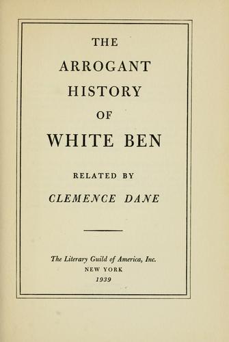 The arrogant history of White Ben