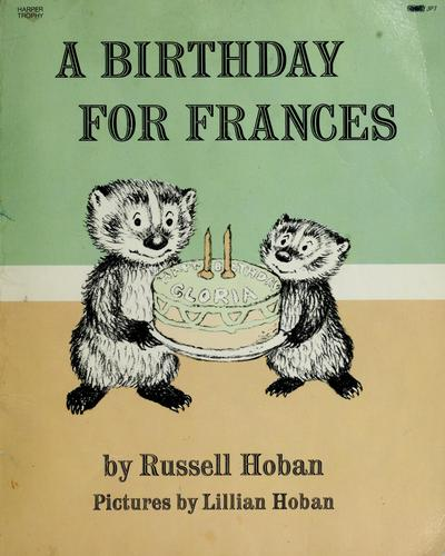 A birthday for Frances.