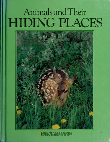 Animals and Their Hiding Places Jane R. McCauley