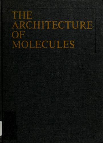 The architecture of molecules