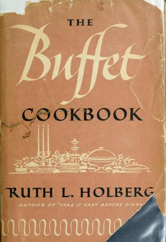 The buffet cookbook by Ruth Langland Holberg