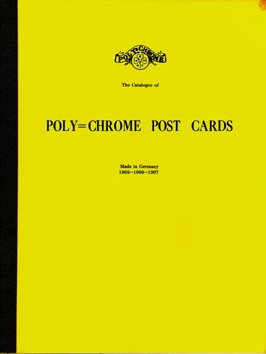 Download The catalogue of poly-chrome post cards made in Germany, 1905-1906-1907