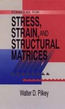 Download Formulas for stress, strain, and structural matrices
