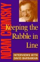 Keeping the rabble in line by Noam Chomsky