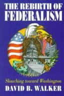 The rebirth of federalism