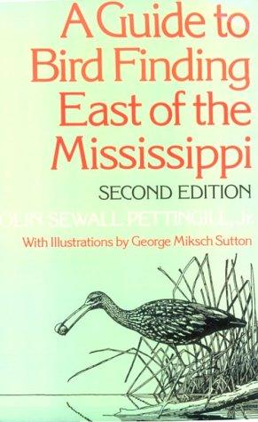 A guide to bird finding east of the Mississippi
