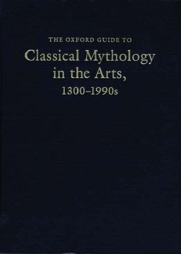 The Oxford Guide to Classical Mythology in the Arts, 1300-1990s: 2 Volumes, Reid, Jane Davidson; Rohmann, Chris (Contributor)