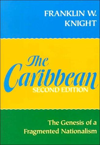 Download The Caribbean, the genesis of a fragmented nationalism