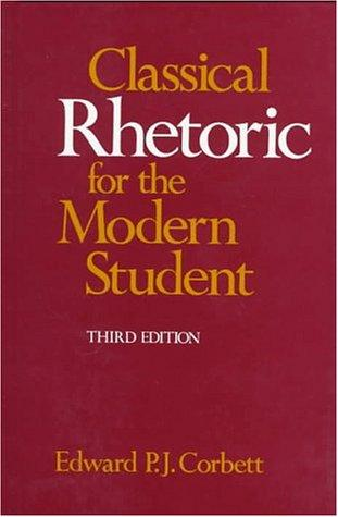 Download Classical rhetoric for the modern student