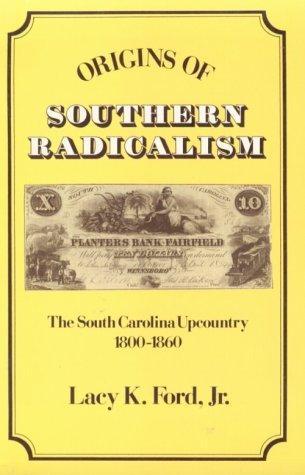 Origins of Southern Radicalism