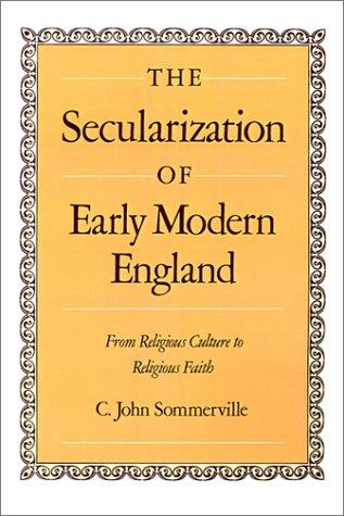 Download The secularization of early modern England