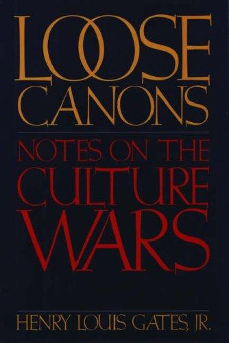 Loose Canons by Henry Louis Gates
