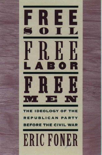 Free soil, free labor, free men