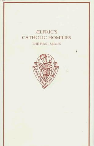 Download Ælfric's Catholic homilies.